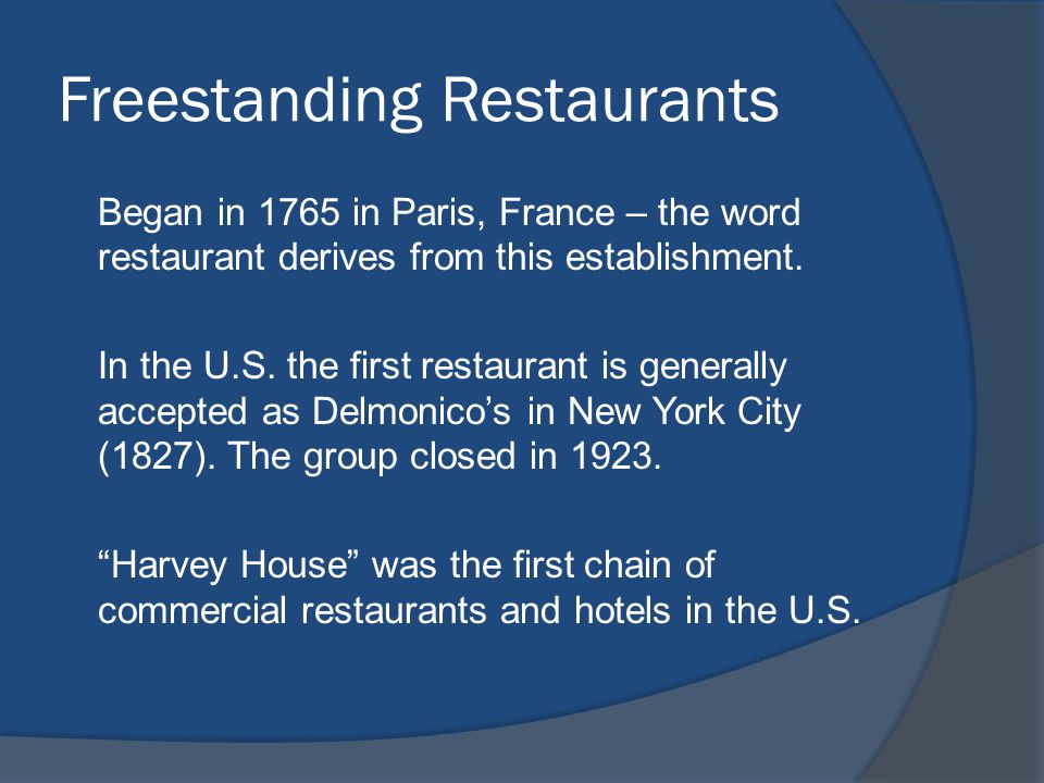 Organization of Commercial Operations Commercial Food Services – 3 main categories Independents Chain Restaurants Franchises