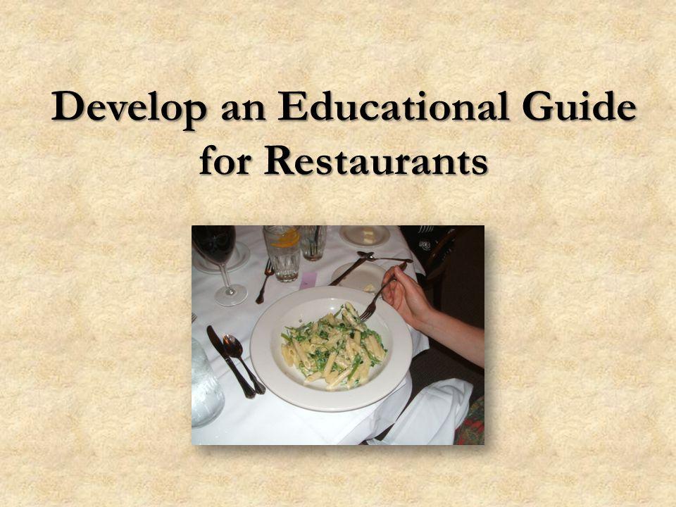 Develop an Educational Guide for Restaurants