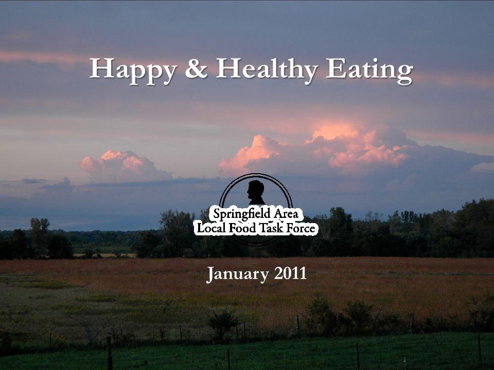 Happy & Healthy Eating January 2011
