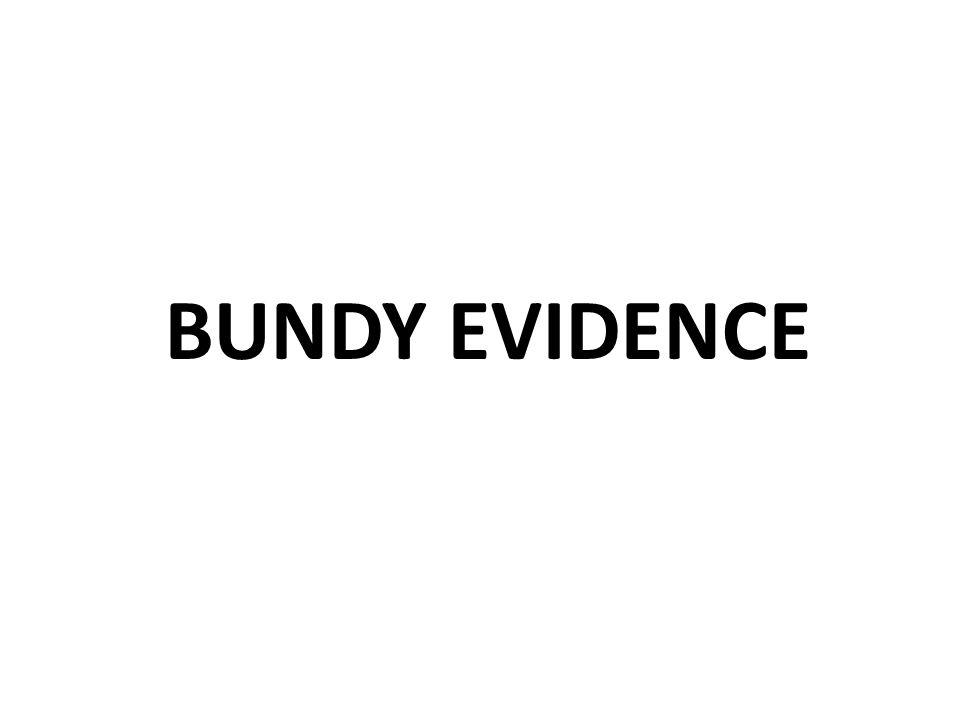 BUNDY EVIDENCE