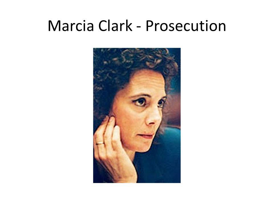 Marcia Clark - Prosecution