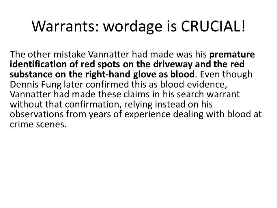 Warrants: wordage is CRUCIAL.