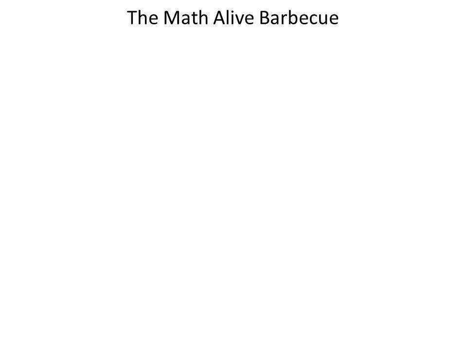 The Math Alive Barbecue