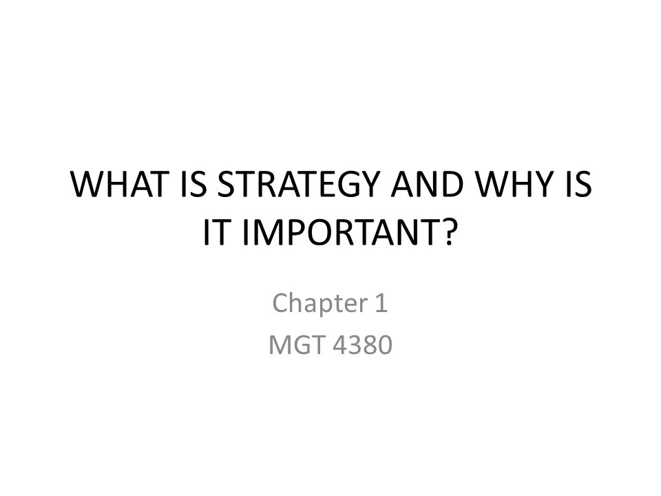 Chapter 1 Outcomes LO1Understand why every company needs a sound strategy to compete successfully, manage its business operations, and strengthen its prospects for long-term success.
