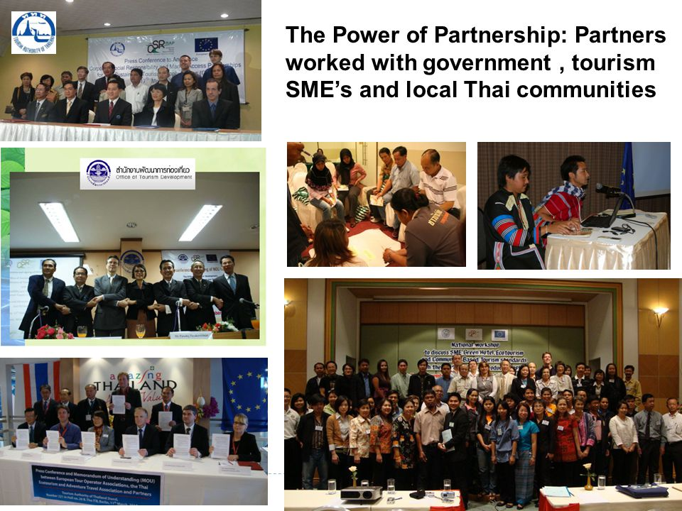 The Power of Partnership: Partners worked with government, tourism SMEs and local Thai communities