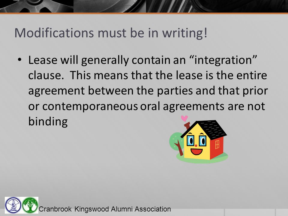 Cranbrook Kingswood Alumni Association Modifications must be in writing.