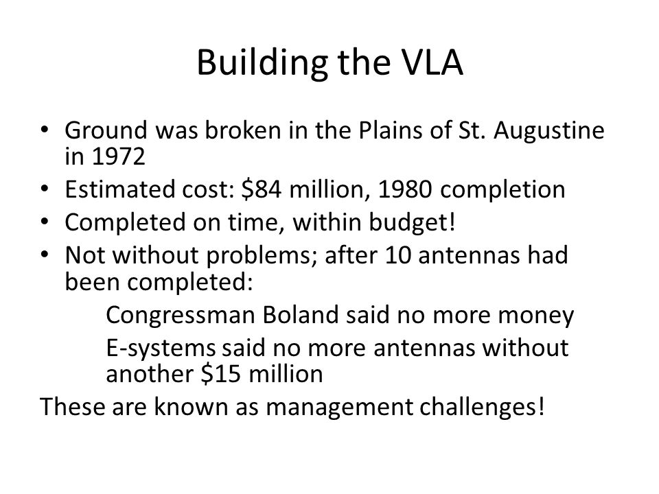 Building the VLA Ground was broken in the Plains of St.
