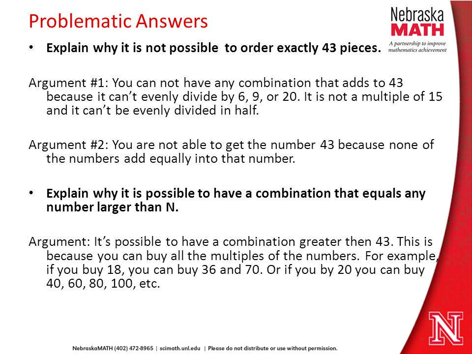 Problematic Answers Explain why it is not possible to order exactly 43 pieces.
