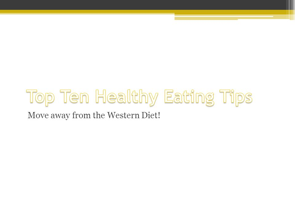 Move away from the Western Diet!