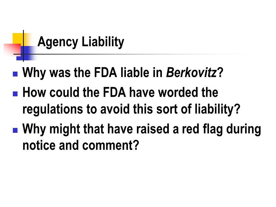 Agency Liability Why was the FDA liable in Berkovitz .