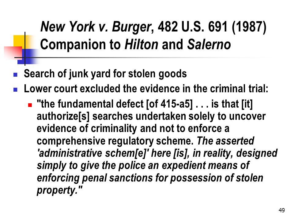 49 New York v. Burger, 482 U.S.