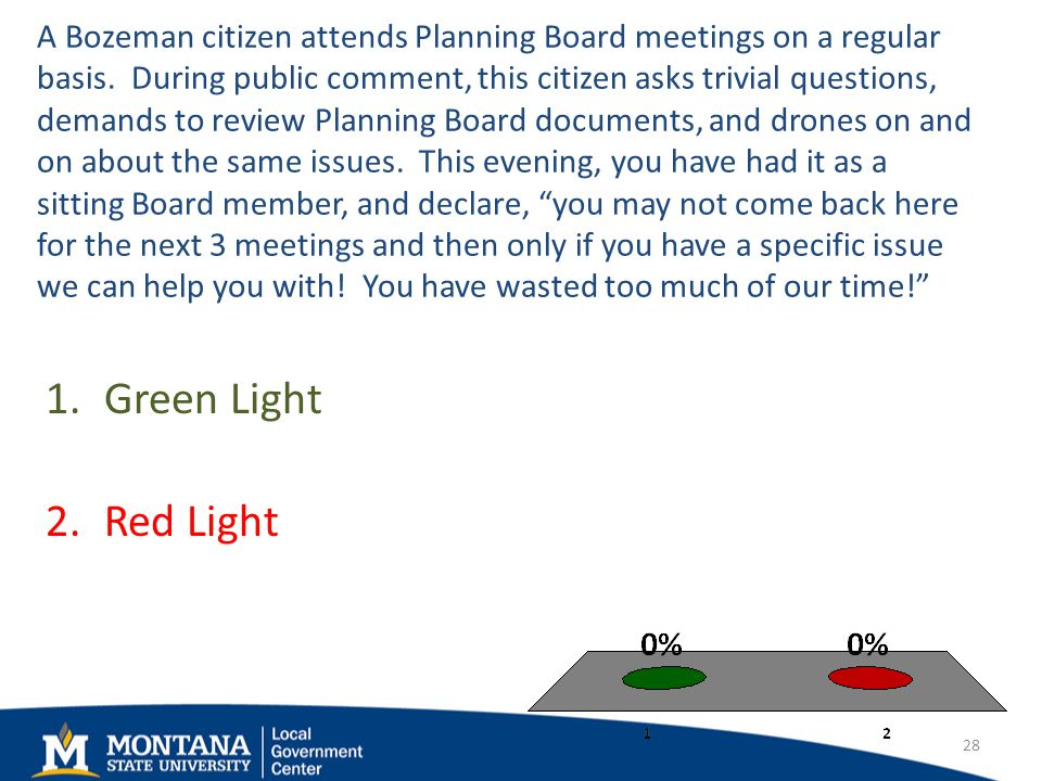 A Bozeman citizen attends Planning Board meetings on a regular basis.
