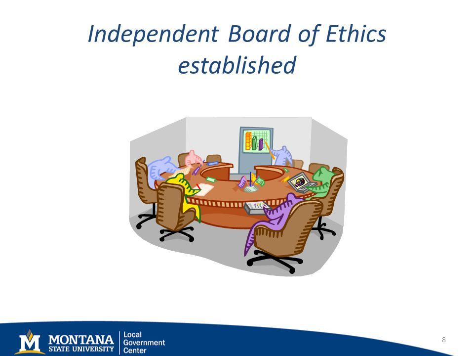 Independent Board of Ethics established 8