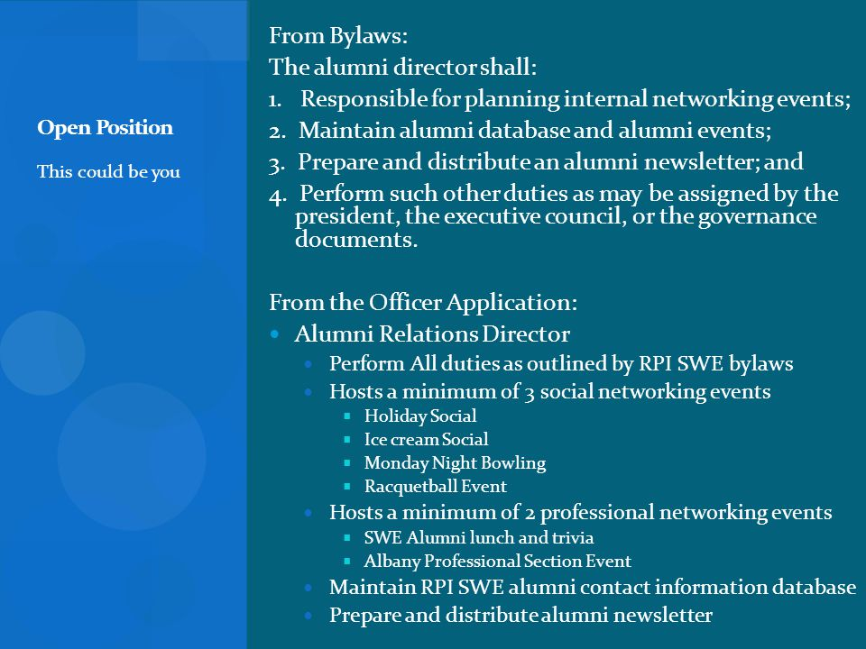 From Bylaws: The alumni director shall: 1. Responsible for planning internal networking events; 2.