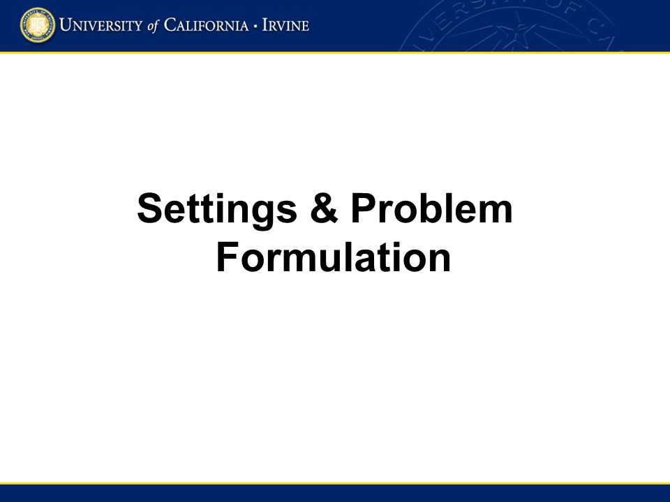 Settings & Problem Formulation