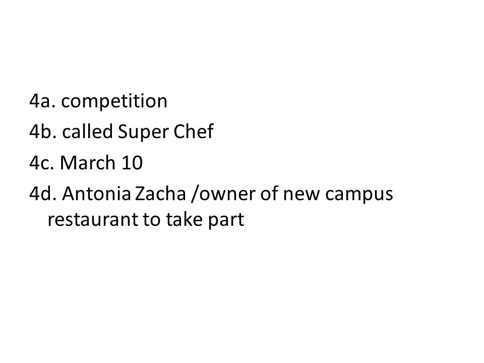 4a. competition 4b. called Super Chef 4c. March 10 4d.