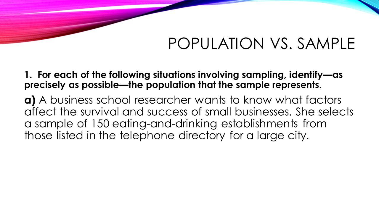 POPULATION VS.SAMPLE 1.