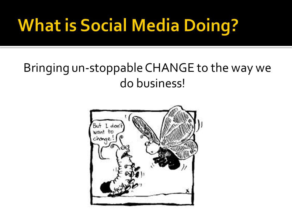 Bringing un-stoppable CHANGE to the way we do business!