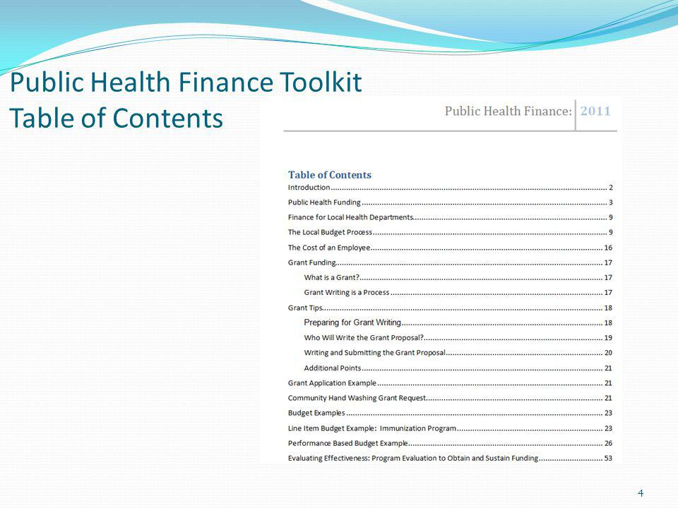 Public Health Finance Toolkit Table of Contents 4