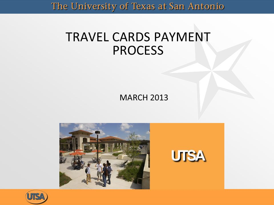 TRAVEL CARDS PAYMENT PROCESS MARCH 2013
