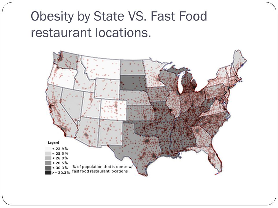 Obesity by State VS. Fast Food restaurant locations.