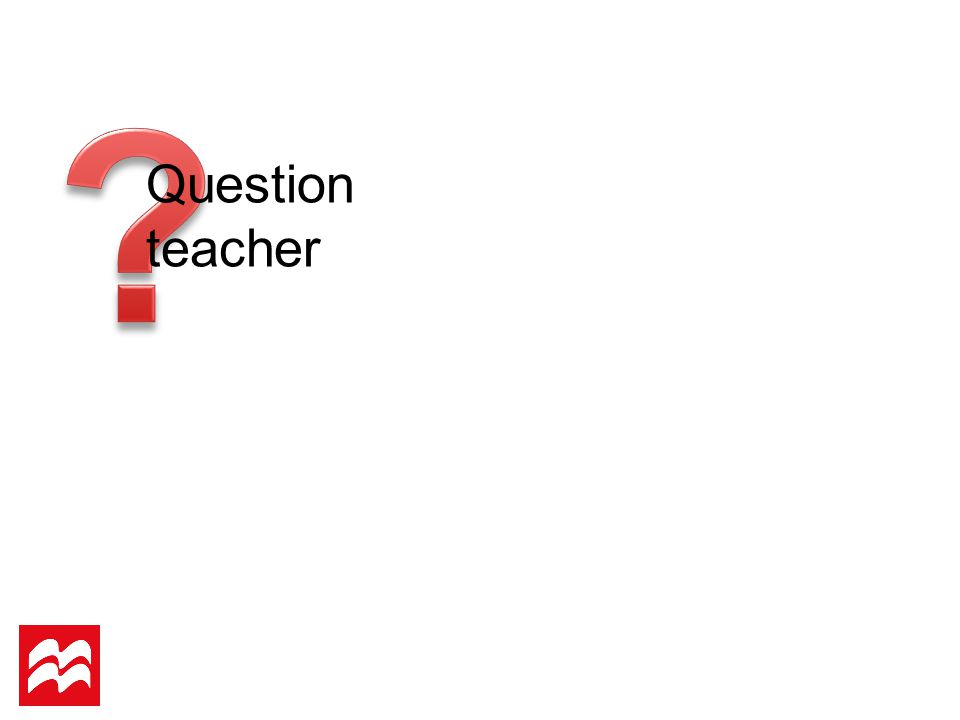 Question teacher