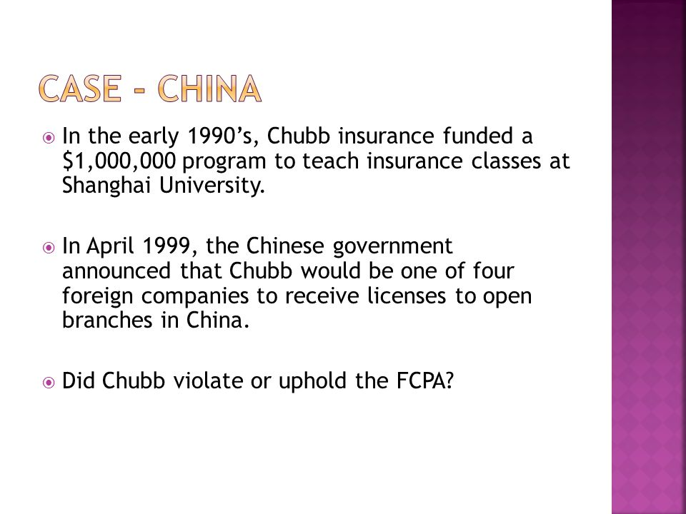 In the early 1990s, Chubb insurance funded a $1,000,000 program to teach insurance classes at Shanghai University.