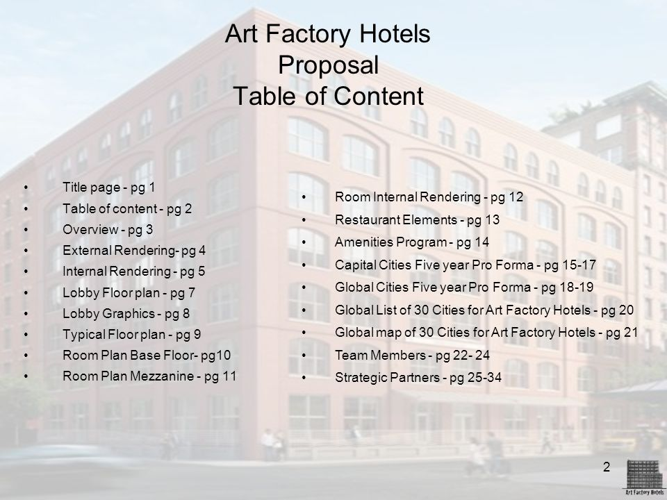 2 Art Factory Hotels Proposal Table of Content Title page - pg 1 Table of content - pg 2 Overview - pg 3 External Rendering- pg 4 Internal Rendering -