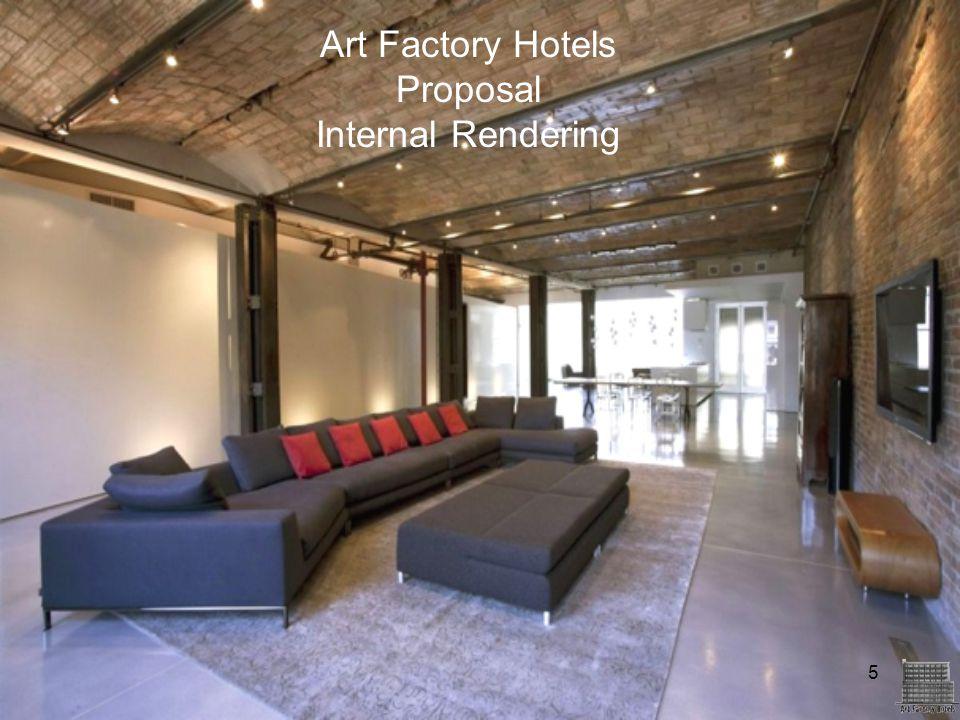 5 Art Factory Hotels Proposal Internal Rendering