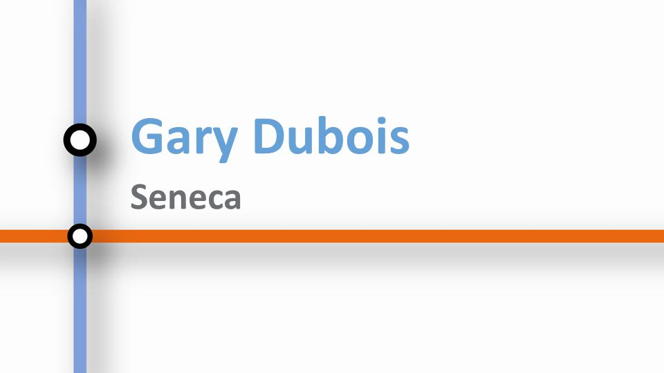 Gary Dubois Seneca