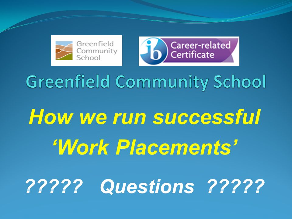 How we run successful Work Placements Questions