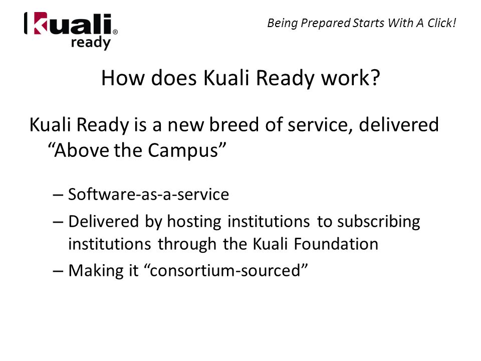 How does Kuali Ready work.