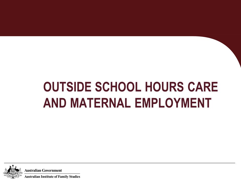 Before school care by age of children and mothers usual weekly working hours Source: LSAC B cohort (wave 4), K cohort (waves 3,4) OSHC = Outside school hours care
