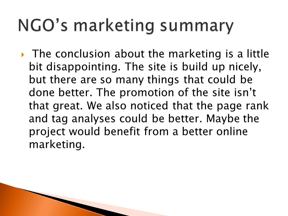 The conclusion about the marketing is a little bit disappointing. The site is build up nicely, but there are so many things that could be done better.
