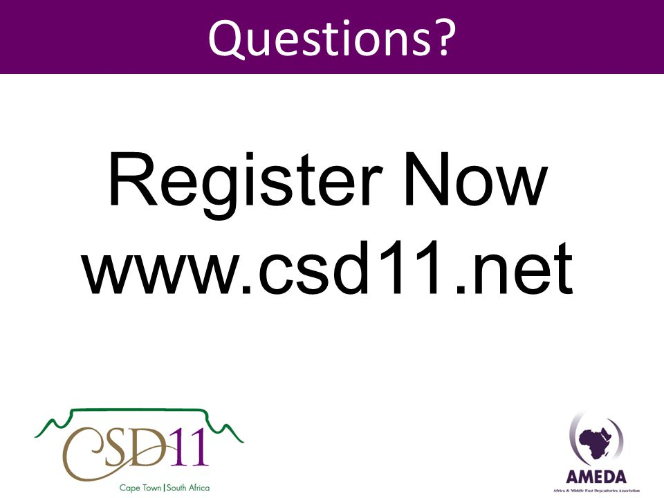 Questions Register Now www.csd11.net