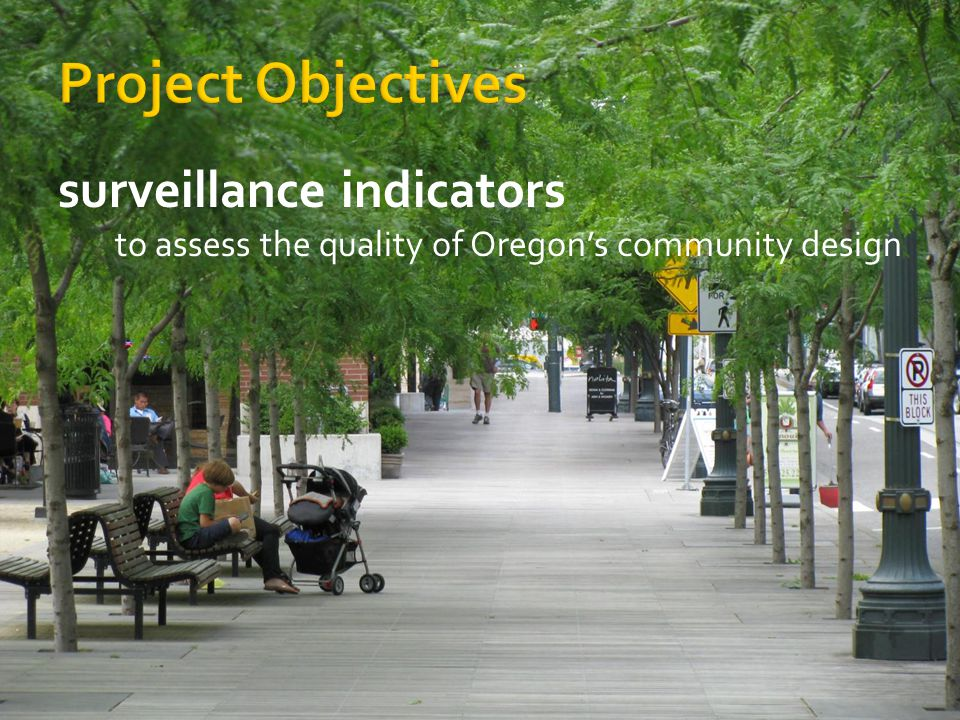 surveillance indicators to assess the quality of Oregons community design