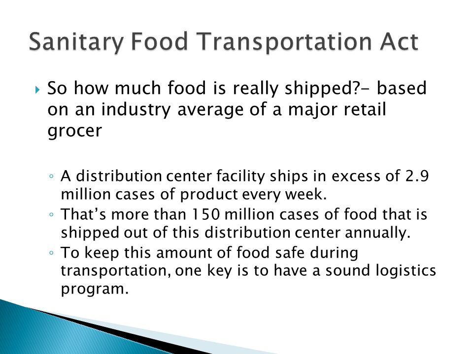 So how much food is really shipped?- based on an industry average of a major retail grocer A distribution center facility ships in excess of 2.9 million cases of product every week.