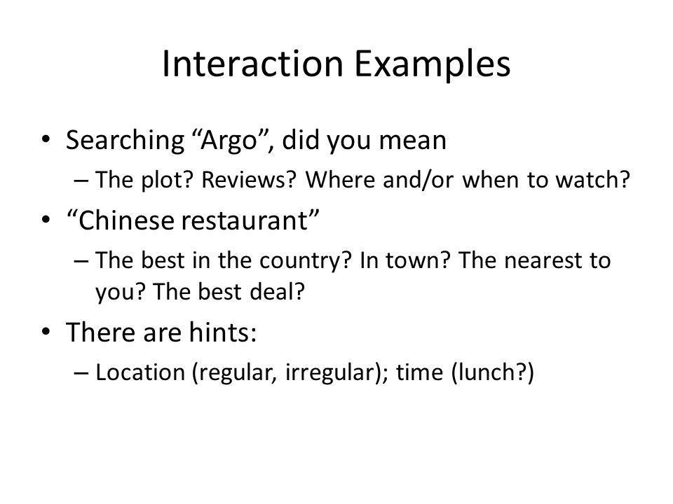 Interaction Examples Searching Argo, did you mean – The plot.