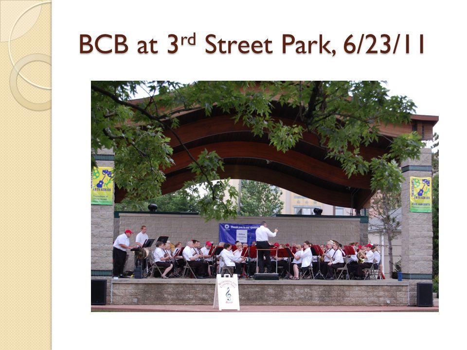BCB at 3 rd Street Park, 6/23/11