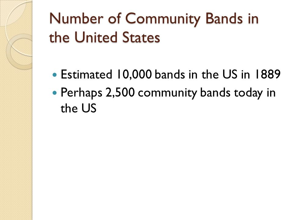 Motivation to Play in a Community Band Members not motivated by financial gain or academic scholarship Some bands pay their musicians and attract professional musicians Musicians play largely for enjoyment rather than as a profession Amateur performers, making music for pure enjoyment--true hallmark of the community band