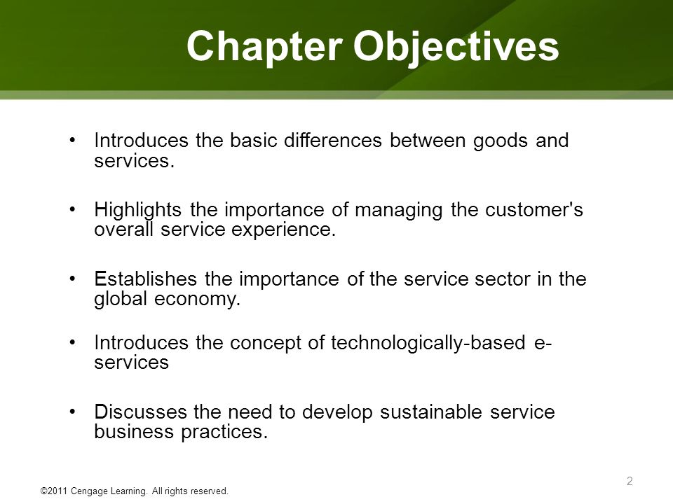 Chapter Objectives Introduces the basic differences between goods and services.