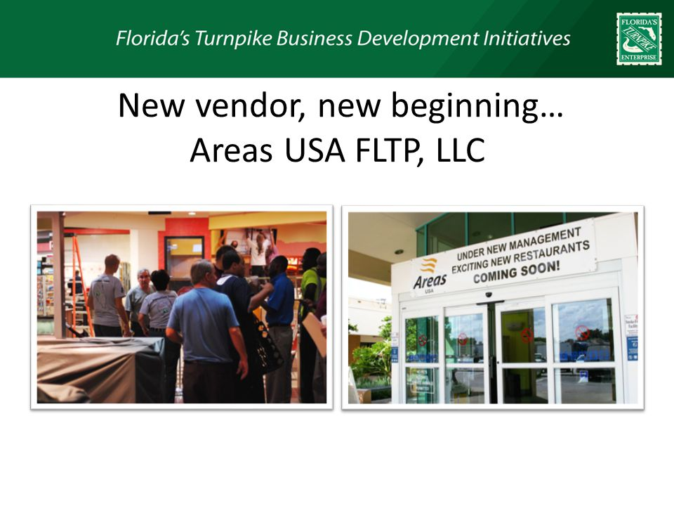 New vendor, new beginning… Areas USA FLTP, LLC