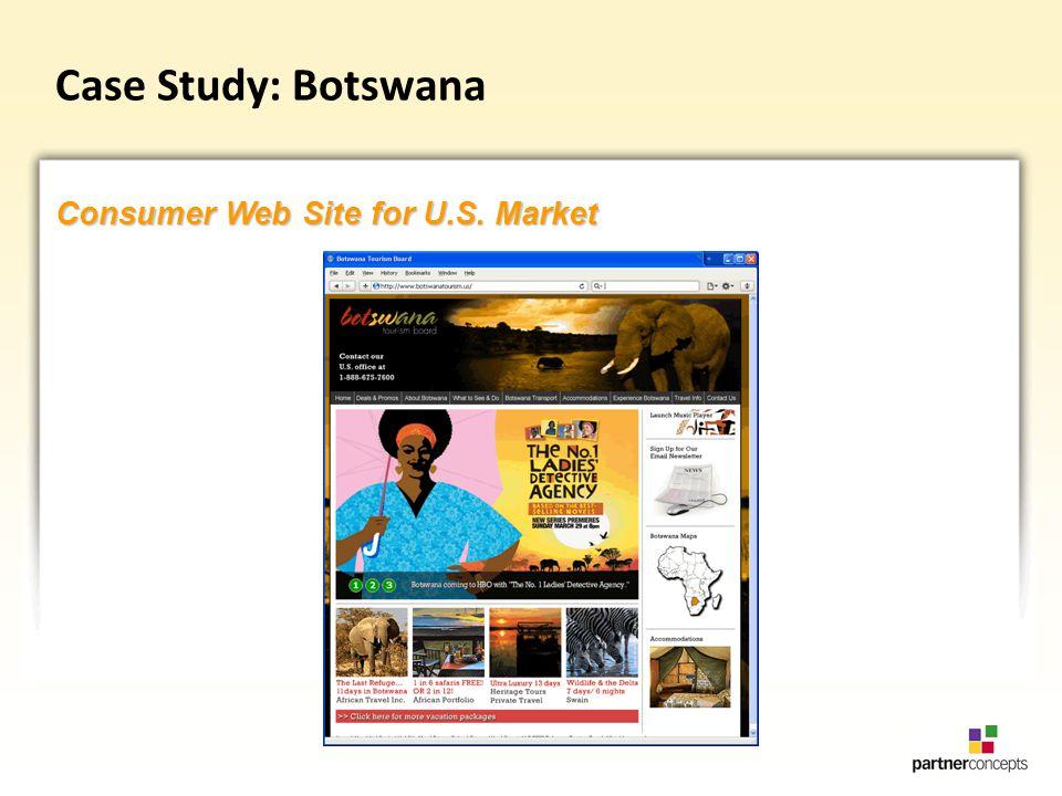 Case Study: Botswana Consumer Web Site for U.S. Market