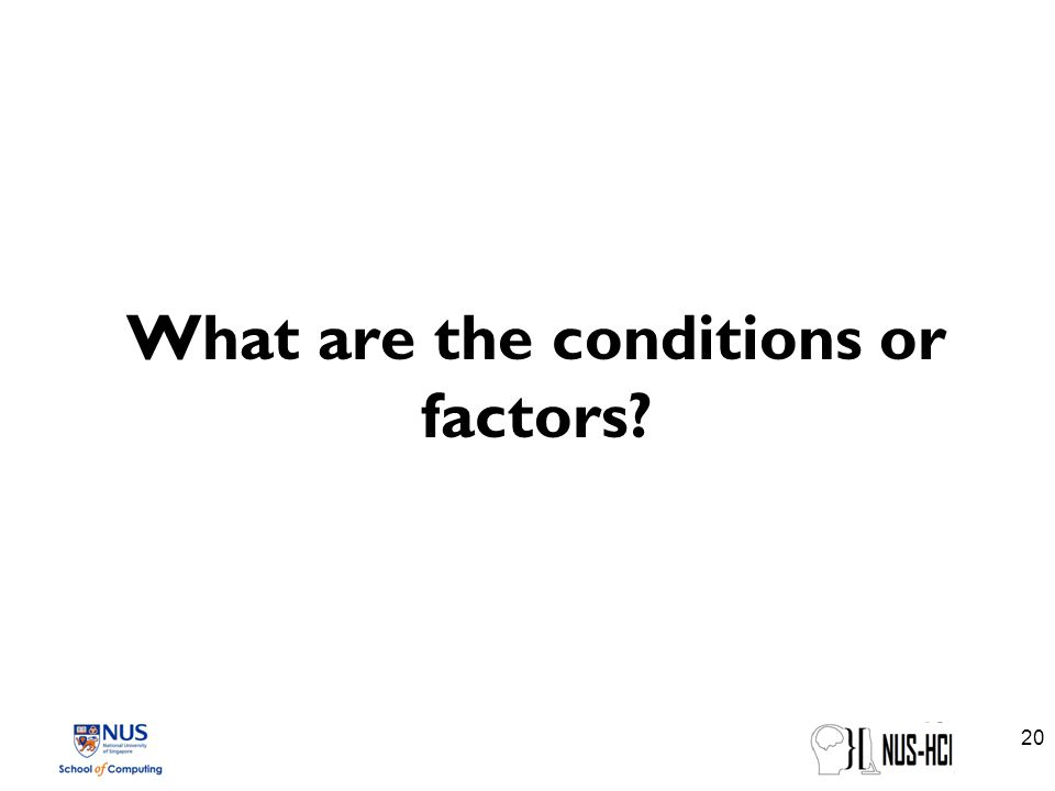 What are the conditions or factors 20