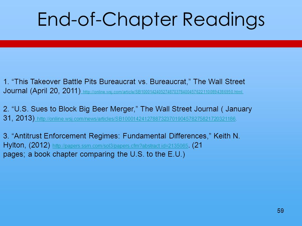 End-of-Chapter Readings 59 1. This Takeover Battle Pits Bureaucrat vs.