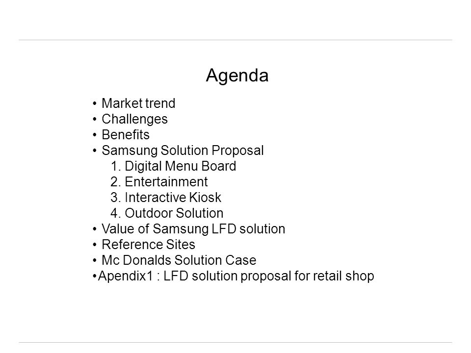 Agenda Market trend Challenges Benefits Samsung Solution Proposal 1.