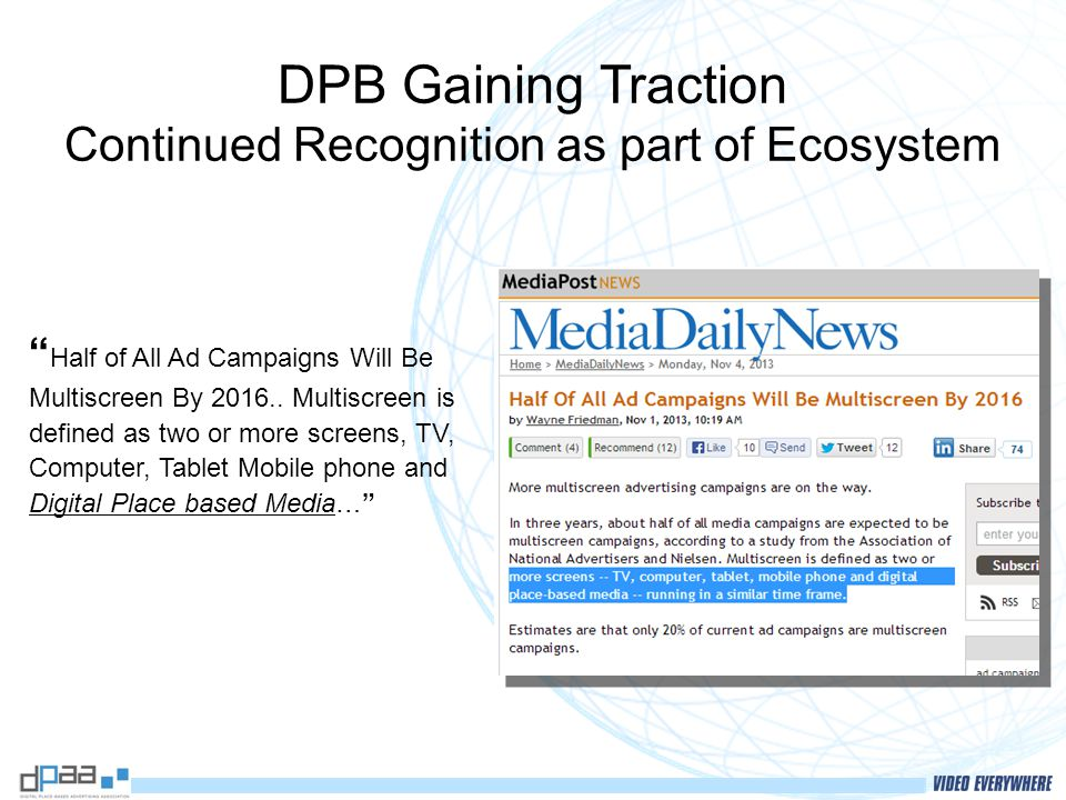 DPB Gaining Traction Continued Recognition as part of Ecosystem Half of All Ad Campaigns Will Be Multiscreen By 2016..