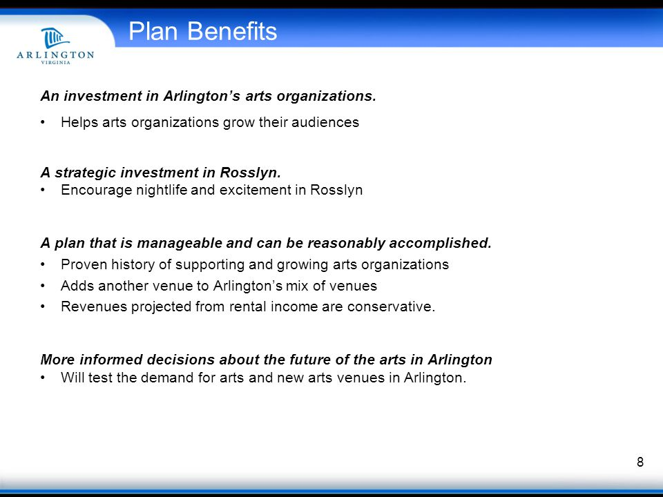 Plan Benefits An investment in Arlingtons arts organizations.