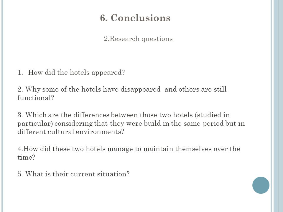 2.Research questions 1.How did the hotels appeared.
