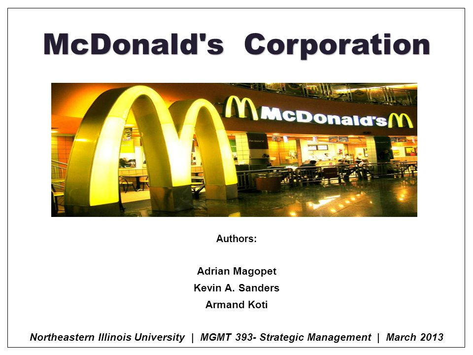 McDonald s Corporation Authors: Adrian Magopet Kevin A.